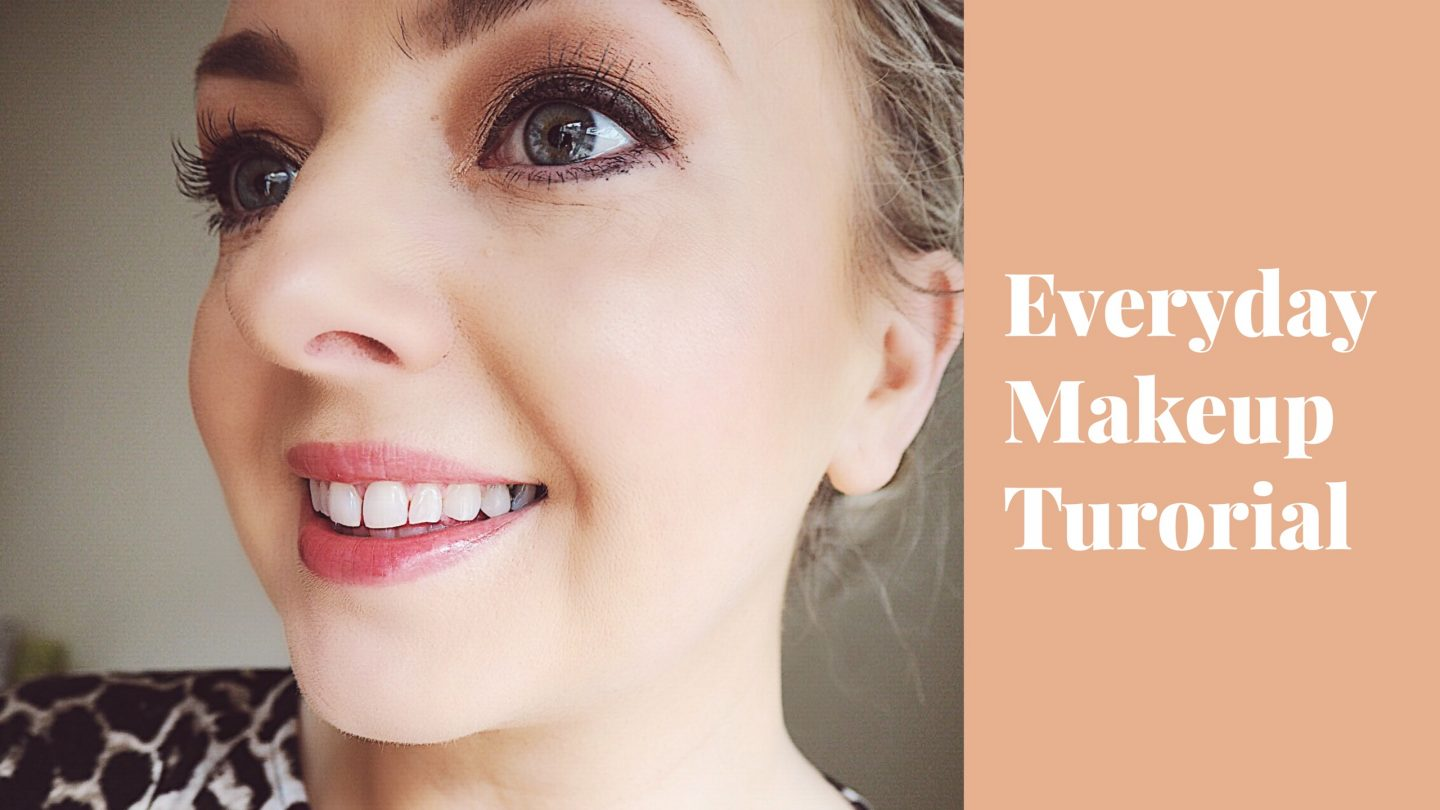 Everyday Make Up Tutorial